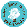 REDUCE Reuse RECYCLE the eXCHANGe