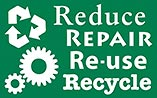 Reduce REPAIR Re-use Recycle (reset)