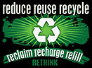 reduce reuse recycle relaim recharge refill RETHINK (poster)