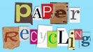 paper recycling (anonym letters)