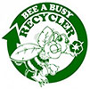BEE A BUSY RECYCLER
