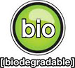 bio - biodegradable