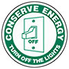CONSERVE ENERGY - TURN OFF THE LIGHTS
