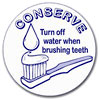 Turn off water when brushing teeth