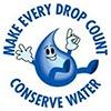 MAKE EVERY DROP COUNT - CONSERVE WATER
