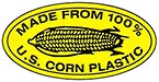 MADE FROM 100% U.S. CORN PLASTIC (stamp)