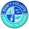 DON'T POLLUTE - DRAINS TO RIVER (US)