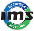 IMS - ELECTRONICS RECYCLING