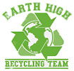 EARTH HIGH RECYCLING TEAM (t-shirt print)