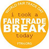Fair Trade Day - I Took a Fair Trade Break Today - ftrn.org