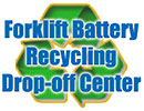 Forklift Battery Recycling Drop-off Center (Tx, US)