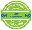 GMP CERTIFIED - NATURAL PRODUCTS ASSOCIATION