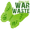 JOIN THE WAR WASTE