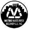 Metro Waste Paper Recovery - MAX RECOVERY MIN WASTE (US)
