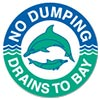 NO DUMPING - DRAINS TO BAY