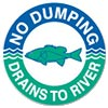 NO DUMPING - DRAINS TO RIVER