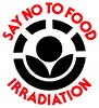 SAY NO TO FOOD IRRADIATION (EPA, US)