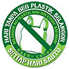 NO PLASTIC BAG DAY EVERY SATURDAY (MY)