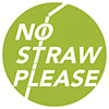 NO STRAW PLEASE