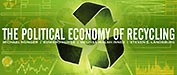 THE POLITICAL ECONOMY OF RECYCLING (US)