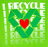 I RECYCLE LOVE