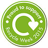Recycle Week 2015 - Proud to support (UK)