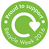 Recycle Week 2016 - Proud to support (UK)