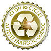 ICI ON RECYCLE! ATTESTE PAR RECYC-QUEBEC