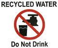Recycled Water: DO NOT DRINK