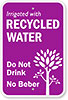 Irrigated with RECYCLED WATER - Do Nt Drink No Beber