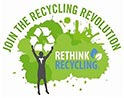 JOIN THE RECYCLING REVOLUTION - RETHINK RECYCLING