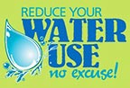 REDUCE YOUR WATER USE - no excuse! (FL, US)