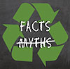 recyling: FACTS vs MYTHS