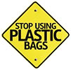 STOP USING PLASTIC BAGS (road sign)