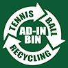tennis ball recycling (AD-IN BIN, US)