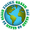 THINK - ACT - GO - BE GREEN
