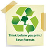 Think before you print - Save Forests