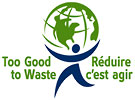 Too Good to Waste / Reduire c'est agir (CA)