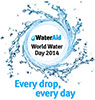 Water Aid 2014: Every drop, every day