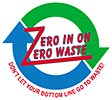 ZERO IN ON ZERO WASTE - 